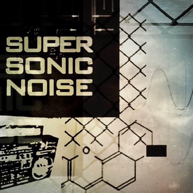 Super Sonic Noise